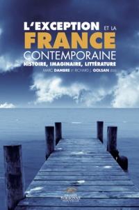 Marc Dambre - L'exception et la France contemporaine - Histoire, imaginaire, littérature.