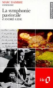 Marc Dambre - La symphonie pastorale d'André Gide.