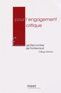 Marc Dambre - Pour l'engagement critique - Les Rencontres de Fontevraud, 20 et 21 octobre 2012.