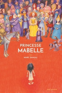 Marc Daniau - Princesse Mabelle.