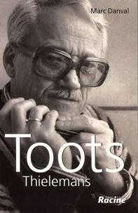 Marc Danval - Toots Thielemans.
