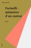 Marc David - Farinelli - Mémoires d'un castrat, récit.