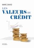 Marc David - Les valeurs du crédit.