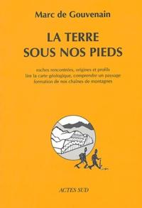 Marc de Gouvenain - La terre sous nos pieds.