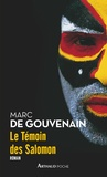 Marc de Gouvenain - Le témoin des Salomon.