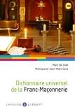Marc de Jode et Jean-Marc Cara - Dictionnaire universel de la franc-maçonnerie.