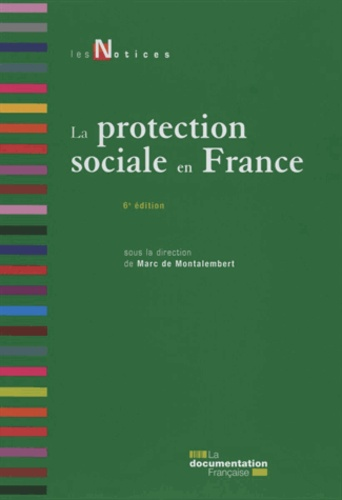 Marc de Montalembert - La protection sociale en France.