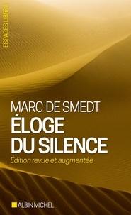 Marc de Smedt - Éloge du silence.