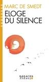 Marc de Smedt - Eloge du silence.