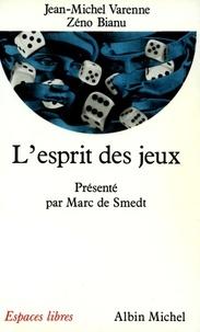 Marc de Smedt et Jean-Michel Varenne - L'Esprit des jeux.