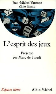 Marc de Smedt et Marc de Smedt - L'Esprit des jeux.