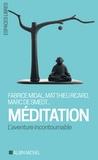 Marc de Smedt - Méditation - L'aventure incontournable.