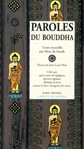 Marc de Smedt - Paroles du Bouddha.