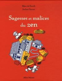 Marc de Smedt - Sagesses et malices du zen.