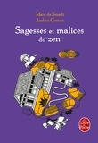 Marc de Smedt et Jochen Gerner - Sagesses et malices du zen.