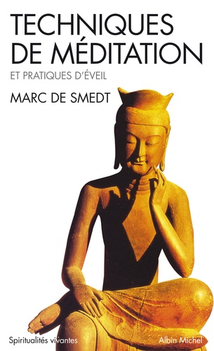Marc de Smedt - Techniques de méditation.