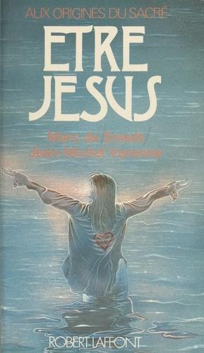 Être Jésus