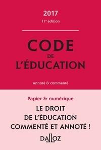 Marc Debène et Françoise Marillia - Code de l'éducation annoté & commenté.