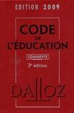 Marc Debène et Françoise Dupont-Marillia - Code de l'Education commenté.