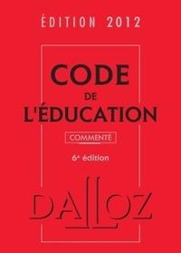 Marc Debène - Code de l'éducation commenté.