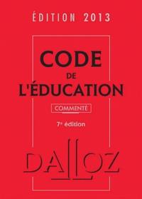 Marc Debène et Françoise Dupont-Marillia - Code de l'éducation.