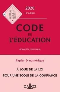 Marc Debène et Françoise Marillia - Code de l'éducation - Annoté et commenté.