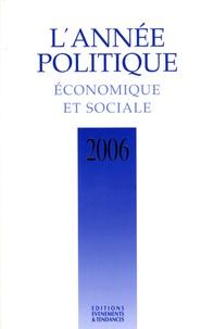 Marc Deby - L'année politique, économique et sociale 2006.