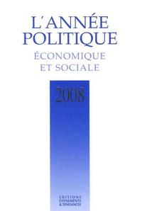 Marc Deby - L'année politique, économique et sociale 2008.