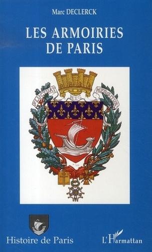 Marc Declerck - Les armoiries de Paris - Histoire-Documents.
