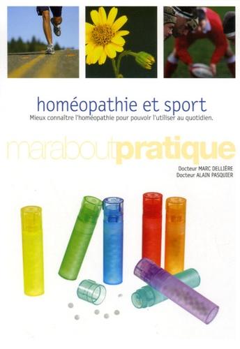 Marc Dellière et Alain Pasquier - Homéopathie et sport.