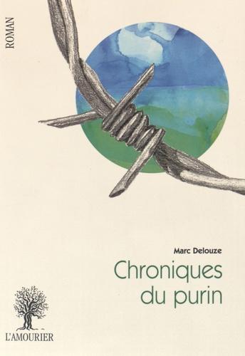Marc Delouze - Chroniques du purin.