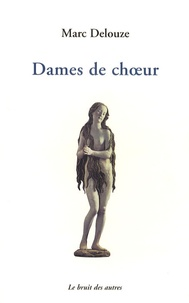 Marc Delouze - Dames de choeur.