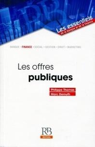Marc Demuth et Philippe Thomas - Les offres publiques.