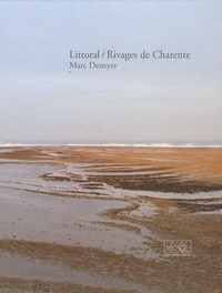 Marc Deneyer - Littoral/Rivages de Charente.