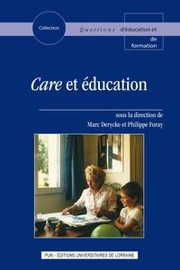 Marc Derycke et Philippe Foray - Care et éducation.