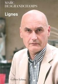 Marc Desgrandchamps - Lignes.