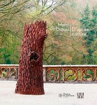 Marc Didou et Andres Pardey - Marc Didou - D'après nature.