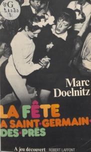 Marc Doelnitz - La Fête à Saint-Germain-des-Prés.