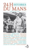 Marc Dolisi - 24 histoires du Mans.