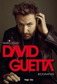 Marc Dolisi - David Guetta - Biographie.