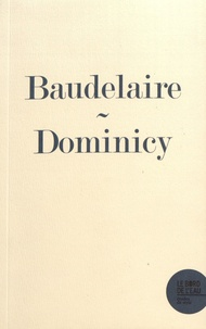 """Marc Dominicy - Un mystérieux prince baudelairien - """"Une gravure fantastique"""", poème LXXI des Fleurs du Mal."""