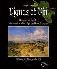 Marc Donato - Vignes et Vin - Une aventure dans les Hautes-Alpes et les Alpes-de-Haute-Provence.