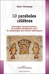 10 paraboles célèbres - Nouvelles interprétations de la Bible chrétienne avec la symbolique des lettres hébraïques.pdf