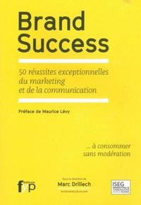 Brand Success - 50 réussites exceptionnelles du marketing et de la communication.pdf