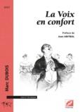 Marc Dubois - La voix en confort.