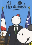 Marc Dubuisson - Ab Absurdo Tome 2 : L'effet alternatif.