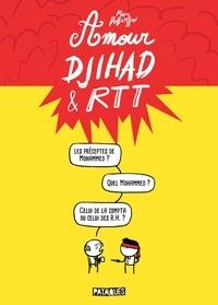 Marc Dubuisson - Amour, Djihad et RTT.