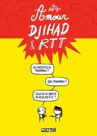 Marc Dubuisson - Amour, djihad & RTT.