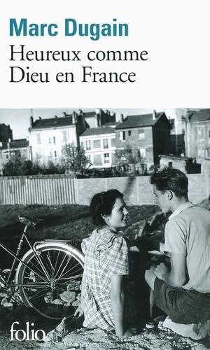 Heureux comme Dieu en France