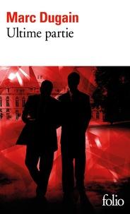 Marc Dugain - L'emprise Tome 3 : Ultime partie.
